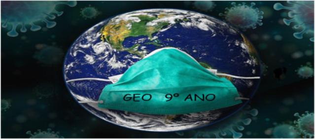 Geografia - 9o. ano do EFII / 2021